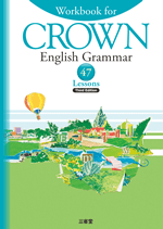Workbook for CROWN English Grammar 47Lessons